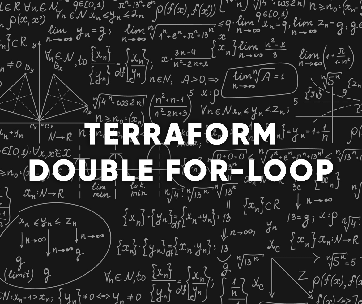 Terraform nested double for-loop